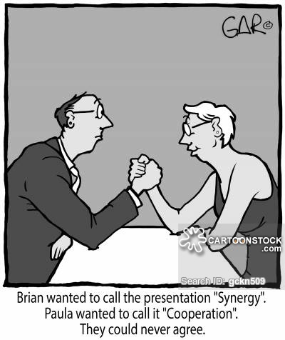 "Brian wanted to call the presentation ""Synergy"". Paula wanted to call it ""Cooperation"". They could never agree."